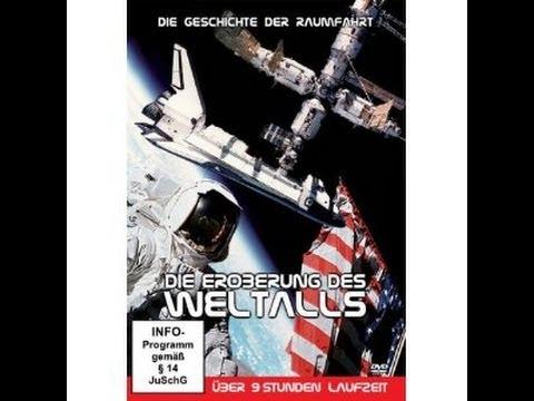 Die Eroberung des Weltalls - Die Geschichte der Raumfahrt Dokumentation