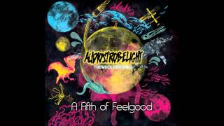 Watch Audiostrobelight A Fifth Of Feelgood video