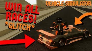 How To Win Every Race! *GLITCH* (NEW) Roblox Vehicle Simulator