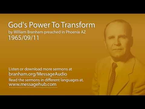 God's Power To Transform (William Branham 65/09/11)