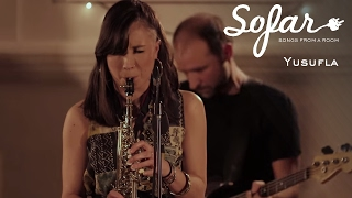 Yusufla - The Path | Sofar London