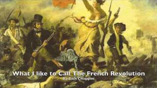 What I Like to Call the French Revolution