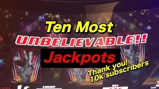 TEN MOST UNBELIEVABLE JACKPOTS: includes new handpay on a new slot!