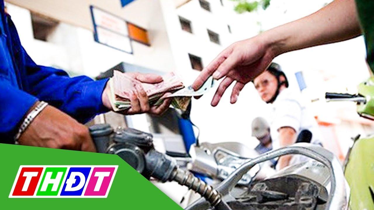Giá xăng hôm nay có thể giảm mạnh   THDT