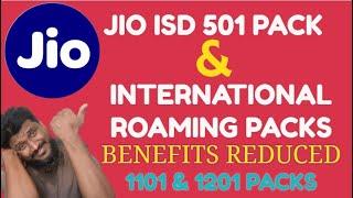 Jio | Jio ISD | Jio International Roaming Pack revised | Jio ISD pack Benefits | Jio IR Pack Benefit
