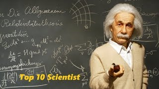 Top scientist - top 10 greatest scientists of all time-ModernScience