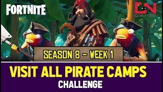 Fortnite Season 8 - Visit All Pirate Camps Challenge - All Locations - WEEK 1