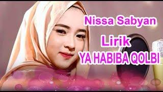 Nissa Sabyan | YA HABIBAL QOLBI  Lirik