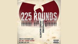 "Wu-Tang ""225 Rounds"""