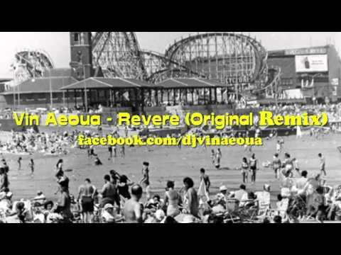 Vin Aeoua - Revere (Original Remix)
