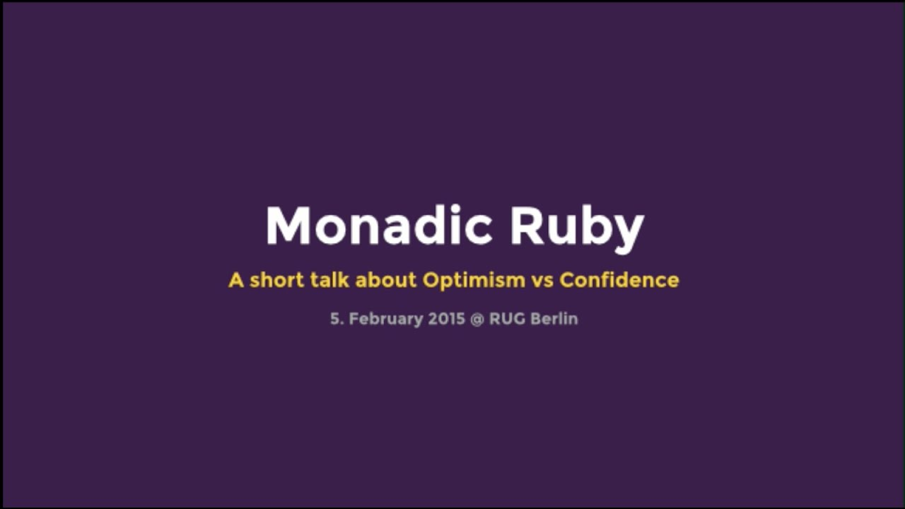 Monadic Ruby - txustice