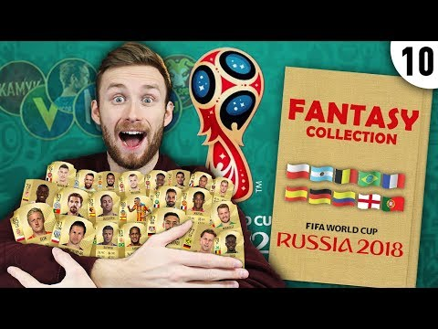 FANTASY COLLECTION + FINALNE SKŁADY #10 | WORLD CUP 2018