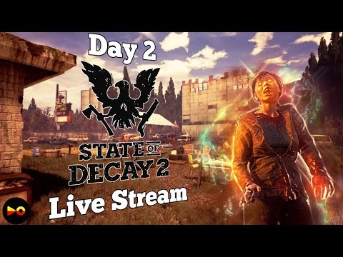 Sitting in the Medical Bay// State of Decay 2 - Live Stream Day 1 (New Multiplayer Gameplay)