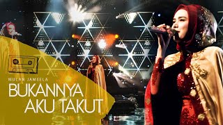 Download MULAN JAMEELA - BUKANNYA AKU TAKUT  |  ( Live Performance at Grand City Ballroom Surabaya )