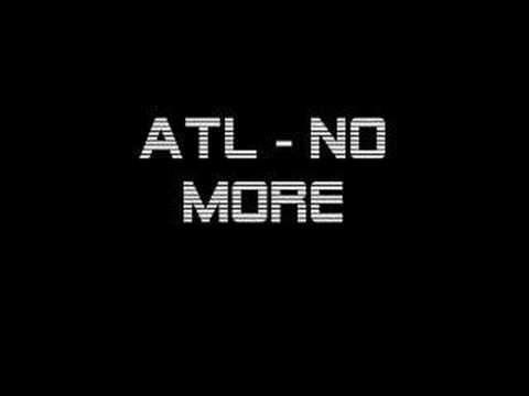 ATL - No More