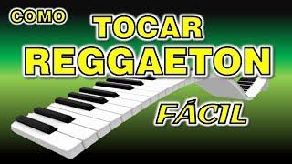 Tocar Reggaeton muy Fácil y Bien Explicado