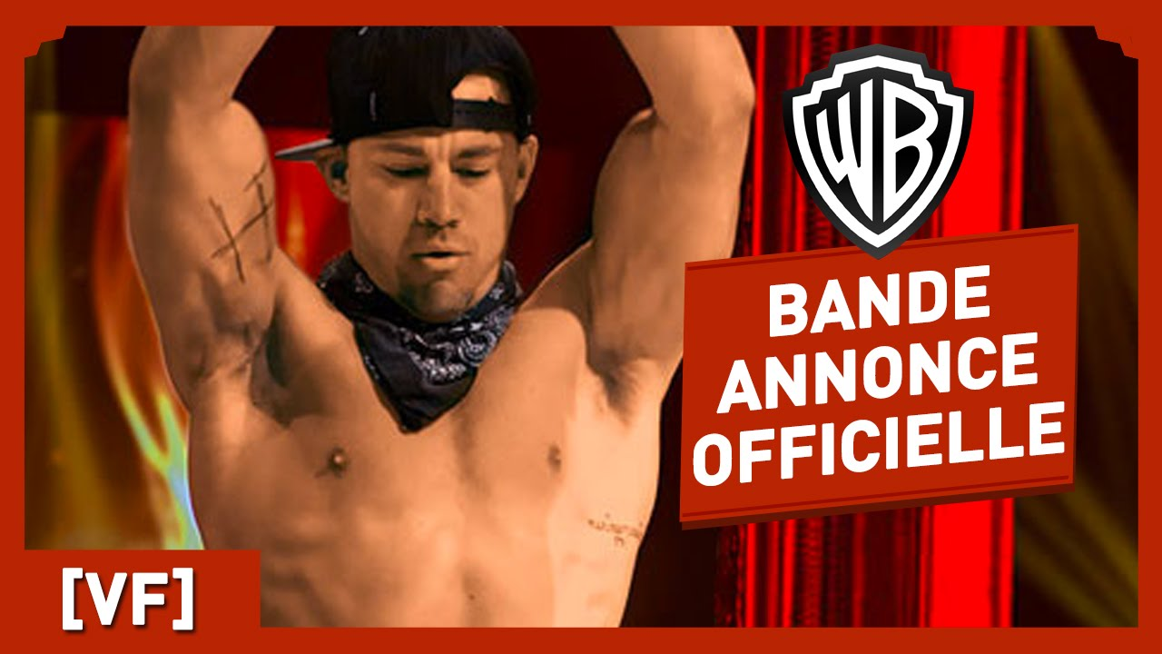 Magic Mike XXL - Bande Annonce Officielle (VF) - Channing Tatum
