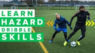 LEARN SICK HAZARD FOOTBALL SKILLS pt. 2   How to play like Hazard