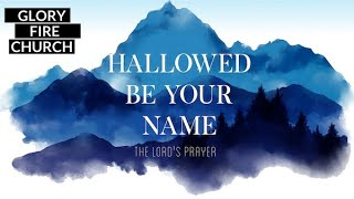 The Greatest Teaching on Prayer The Father model of prayer as taught by Jesus
