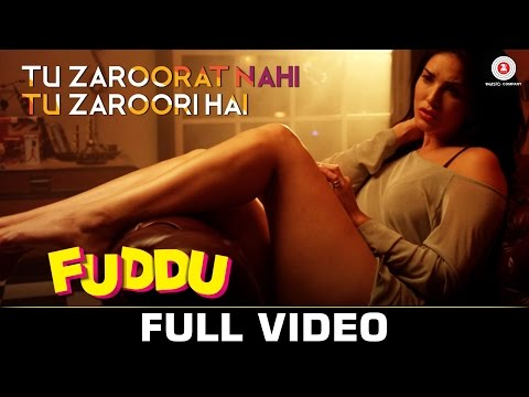 Tu Zaroorat Nahi Tu Zaroori Hai Video Song - Fuddu