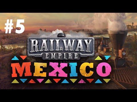 Railway Empire MEXICO DLC #5 - Поставим Мексику на ноги!... или раком  