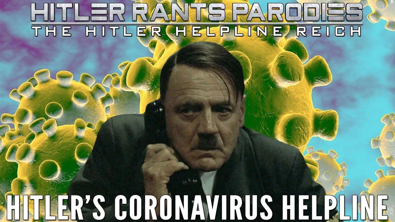 Hitler's Coronavirus Helpline