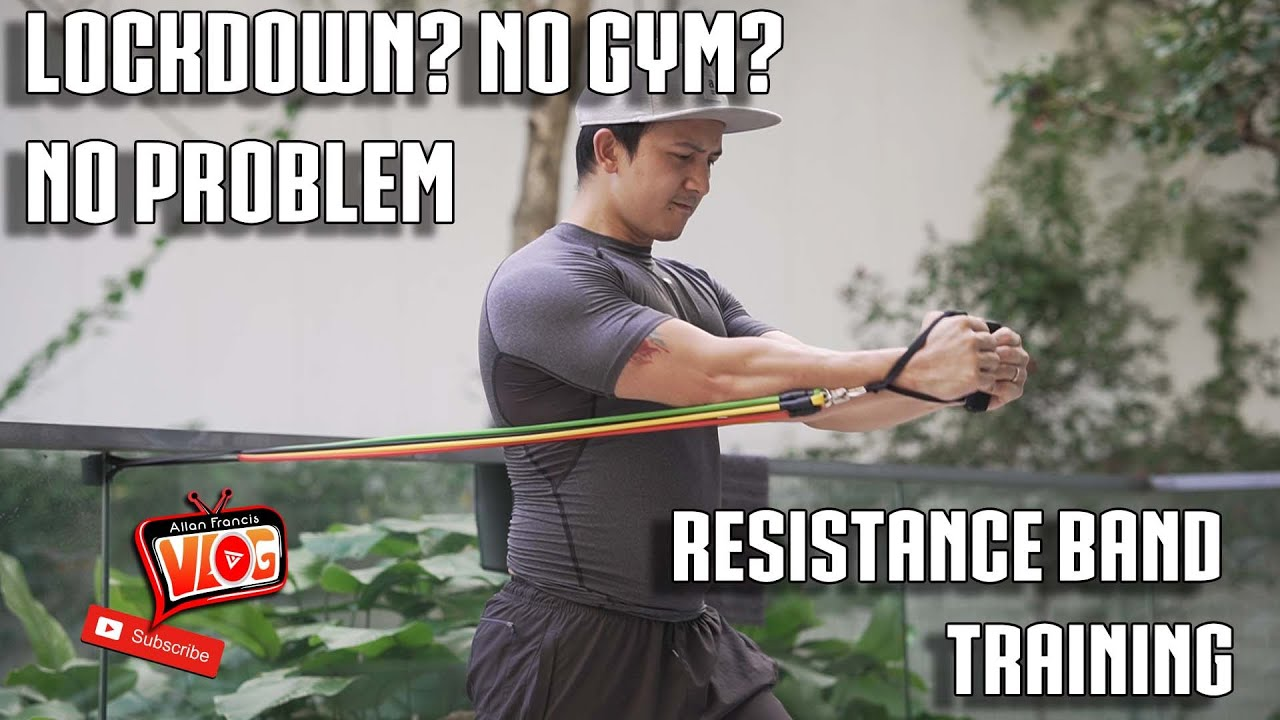 Resistance Band Training Solution To No Gym During Lockdown Youtube