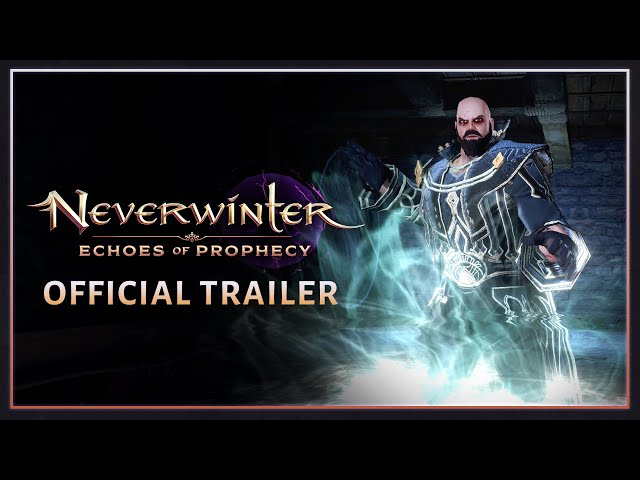 Neverwinter Echoes of Prophecy Official Trailer