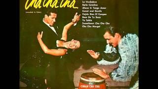 Cuban Cha Cha Orch & Singers - El cha cha cha de los cariñosos