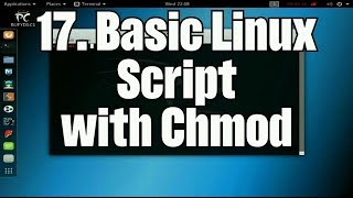 Learn About Computers & Linux: 17. First Basic Script & Changing Permissions with Chmod