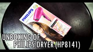 UNBOXING OF PHILIPS HAIR DRYER | HP8141 | INDIA