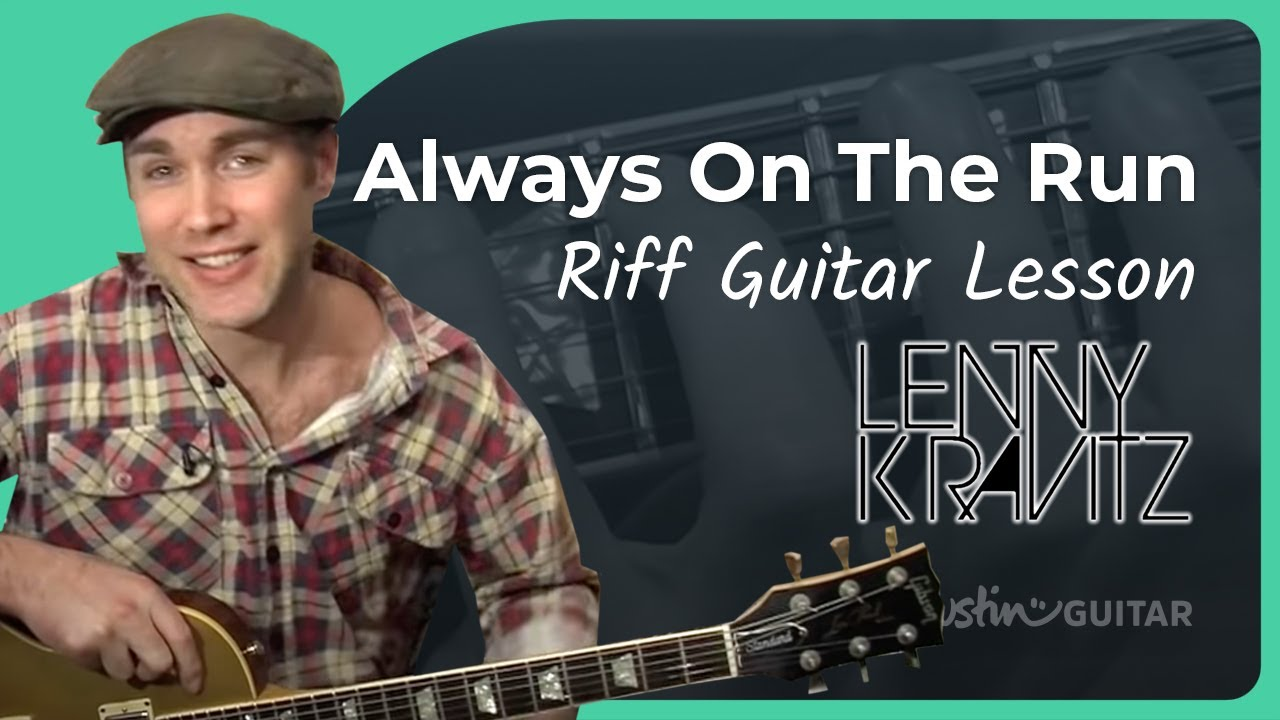 Riff 6 Always On The Run Lenny Kravitz Songs Guitar Lesson Rf