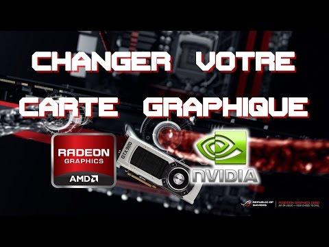 (TUTO) Comment changer sa carte graphique, AMD Radeon / Nvidia 1080p