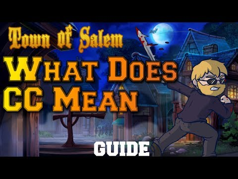 What Does CC Mean? | Town of Salem Guide To Common Lingo | Beginners