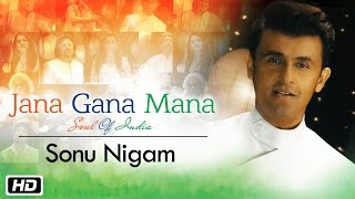 Video Jana Gana Mana | The Soul Of India | Sonu Nigam download MP3, 3GP, MP4, WEBM, AVI, FLV Juni 2018