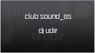 Club Sound_05 (Club Mix)