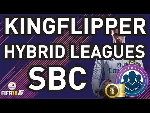 Hybrid Leagues SBC Completed - Really Cheap -  Fifa 18