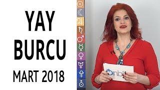 Yay Burcu Mart 2018 Astroloji