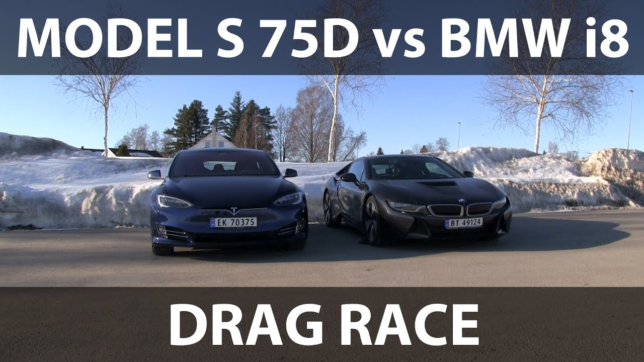 Bmw I8 Vs Tesla Model S 75d Drag Race Youtube