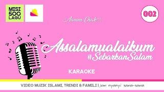 Download Assalamualaikum (Karaoke) - Hati Kids Channel | Video Muzik Islami Trendi & Famili