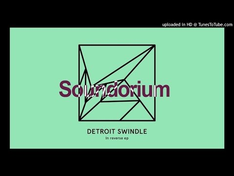 Detroit Swindle - In Reverse