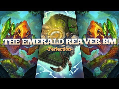 The Emerald Reaver Ultimate BM