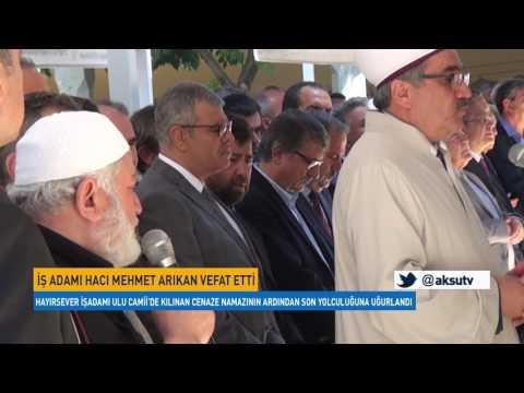 İş Adamı Hacı Mehmet Arıkan Vefat Etti