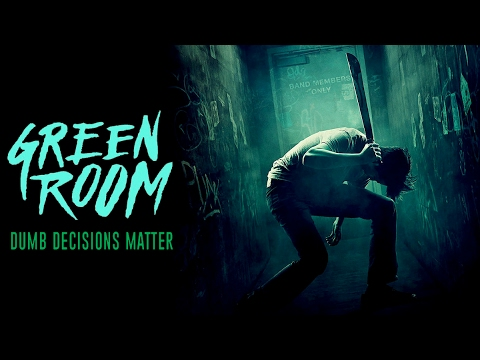 GREEN ROOM: Why Dumb Decisions Matter | Screen Smart