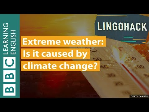 Extreme Weather And Climate Change: Lingohack