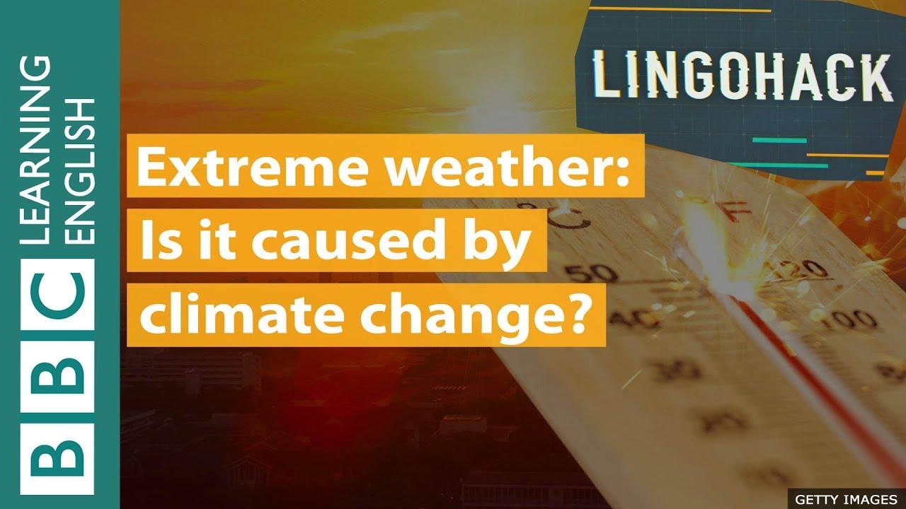 Extreme weather and climate change: Lingohack