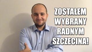 Dariusz Matecki: Zostałem RADNYM SZCZECINA! Podziękowania...