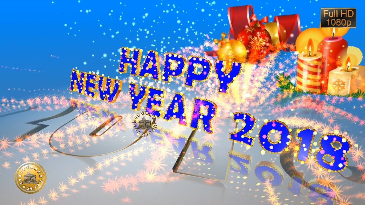 happy new year 2018 wisheswhatsapp videonew year greetingsanimationmessageecarddownload