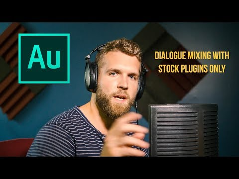 Mixing Dialogue in Adobe Audition with STOCK PLUGINS ONLY