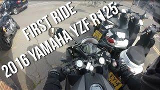 First Ride On My New Bike | 2016 Yamaha YZF-R125